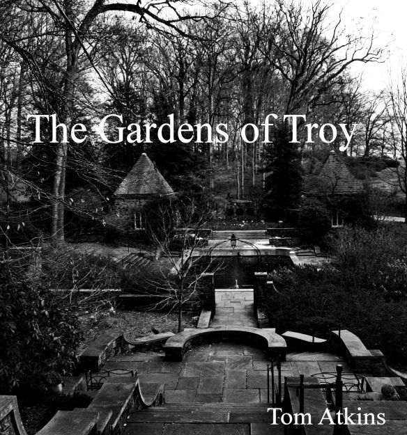 the gardens of Troy